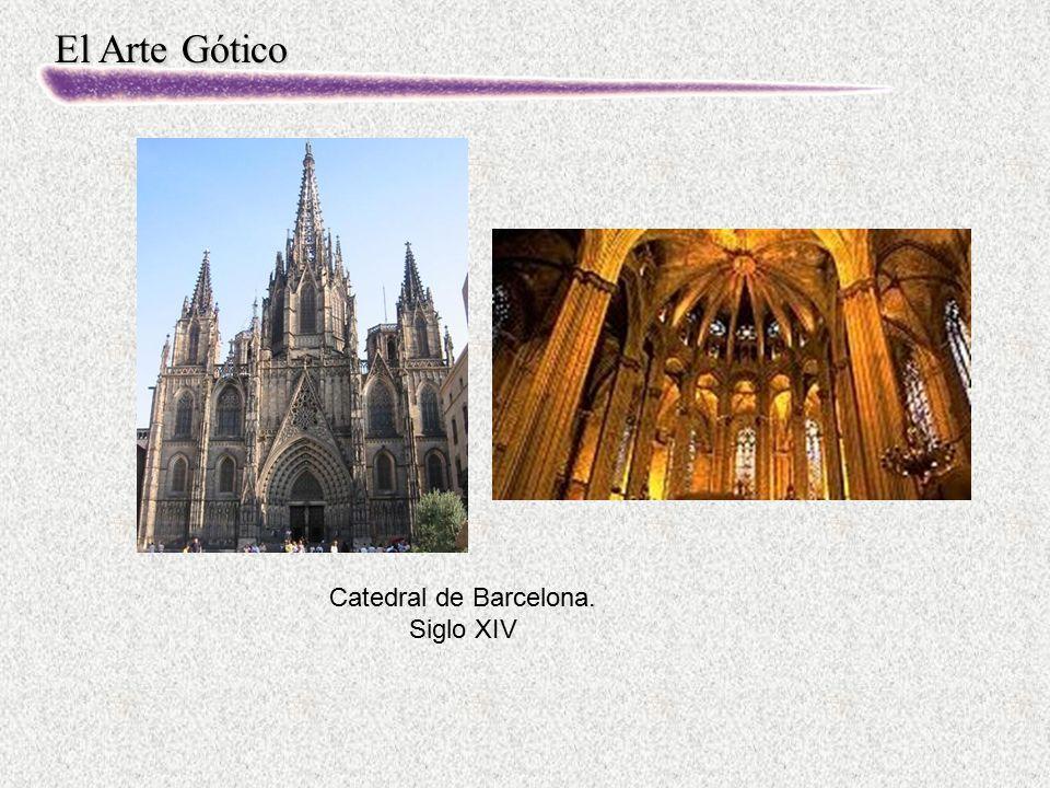 El Arte Gótico Catedral de Barcelona. Siglo XIV
