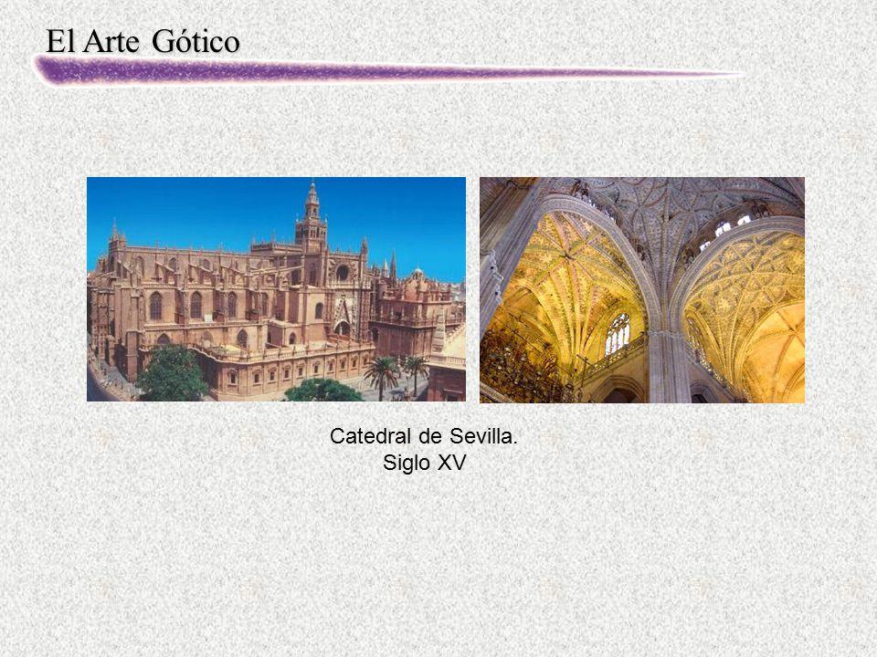 El Arte Gótico Catedral de Sevilla. Siglo XV