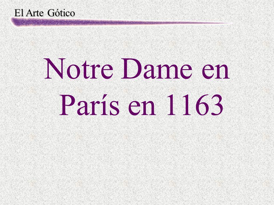 El Arte Gótico Notre Dame en París en 1163
