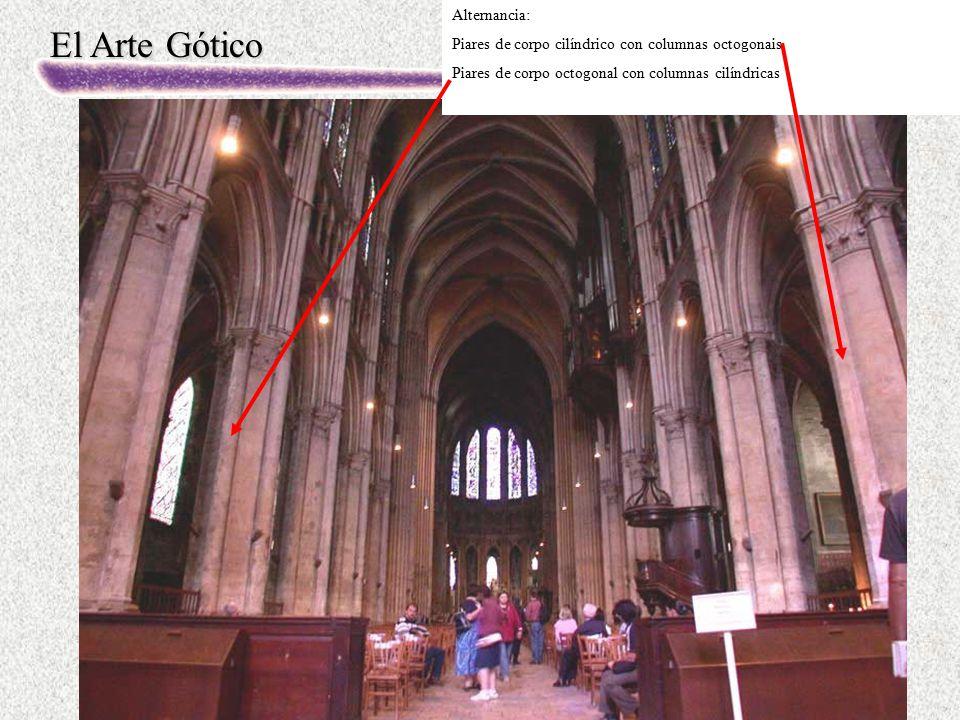 El Arte Gótico Alternancia: Piares de corpo cilíndrico con columnas octogonais Piares de corpo octogonal con columnas cilíndricas