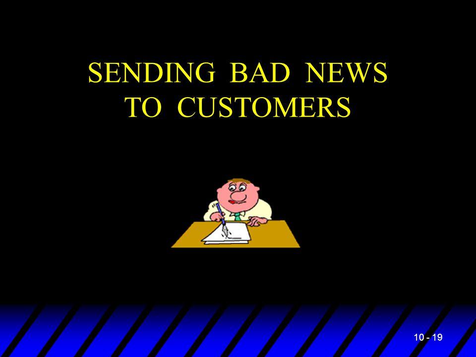 10 - 19 SENDING BAD NEWS TO CUSTOMERS