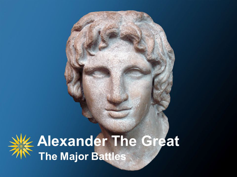Alexander The Great The Major Battles