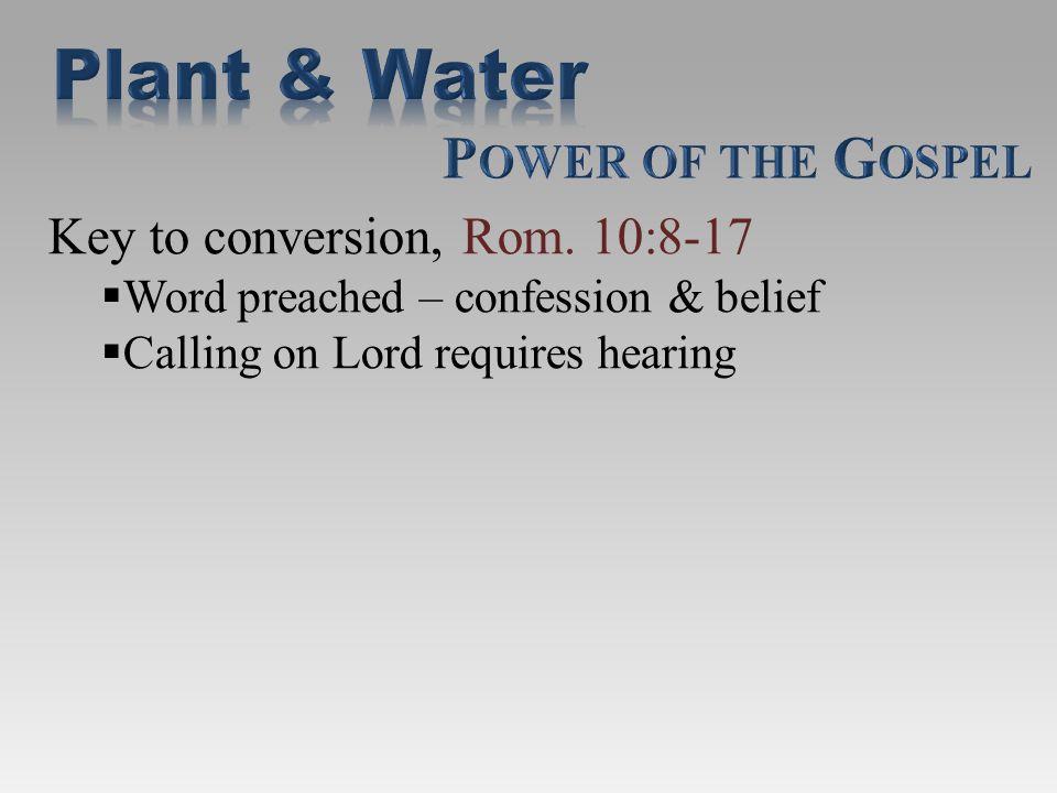Key to conversion, Rom.
