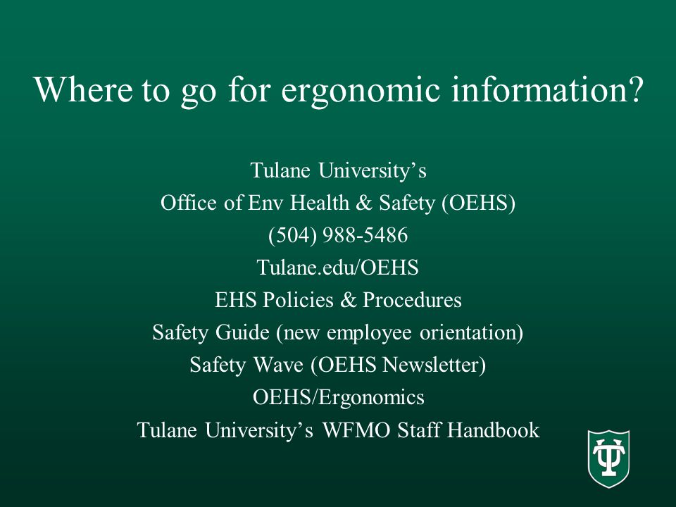Where to go for ergonomic information.