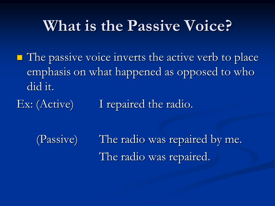 What is the Passive Voice.