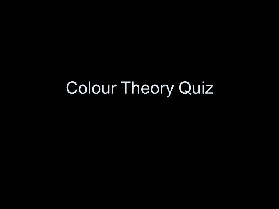 Colour Theory Quiz