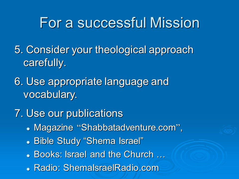 For a successful Mission 5. Consider your theological approach carefully.