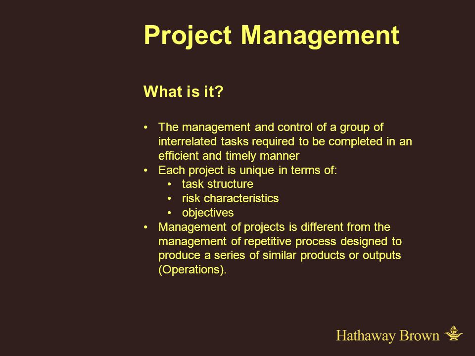 Project Management What is it.