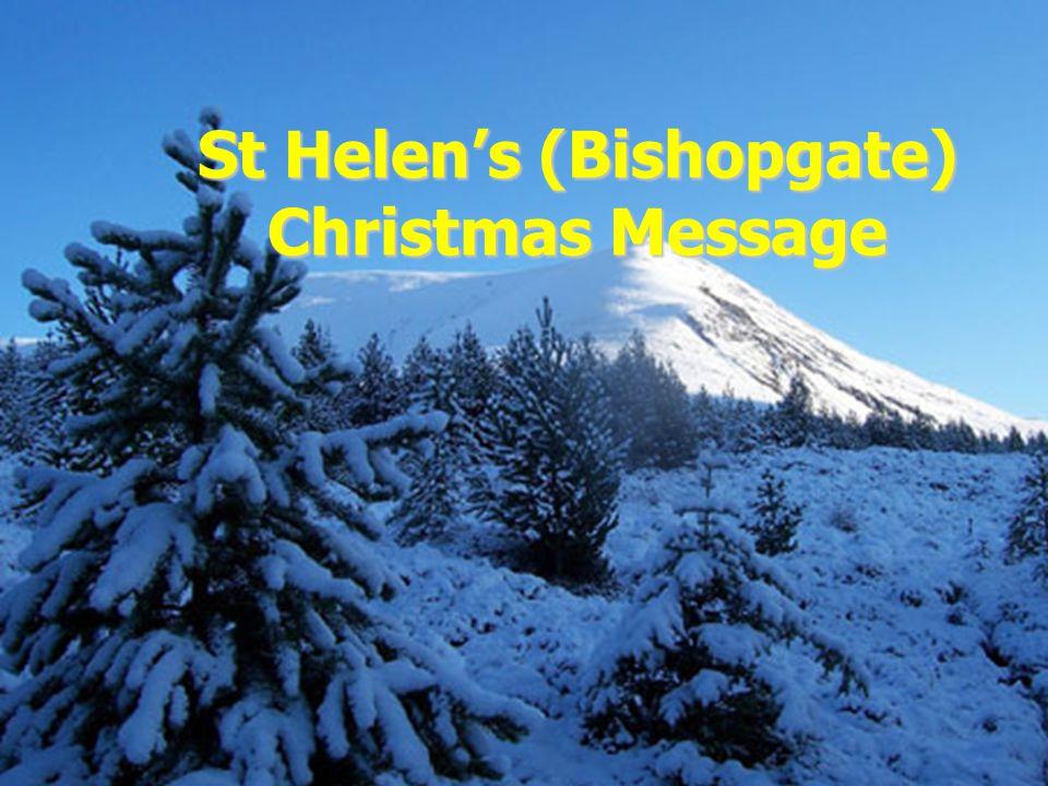 St Helen's (Bishopgate) Christmas Message