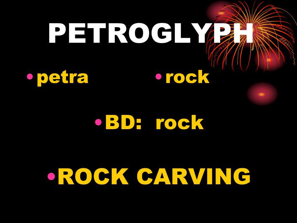 PETROGLYPH petrarock BD: rock ROCK CARVING