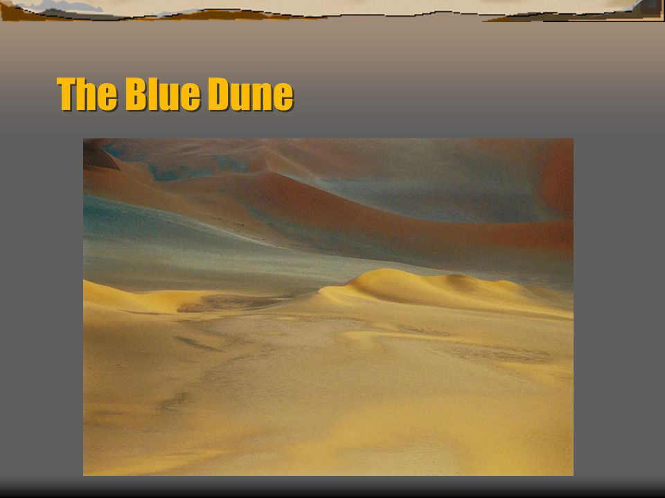The Blue Dune