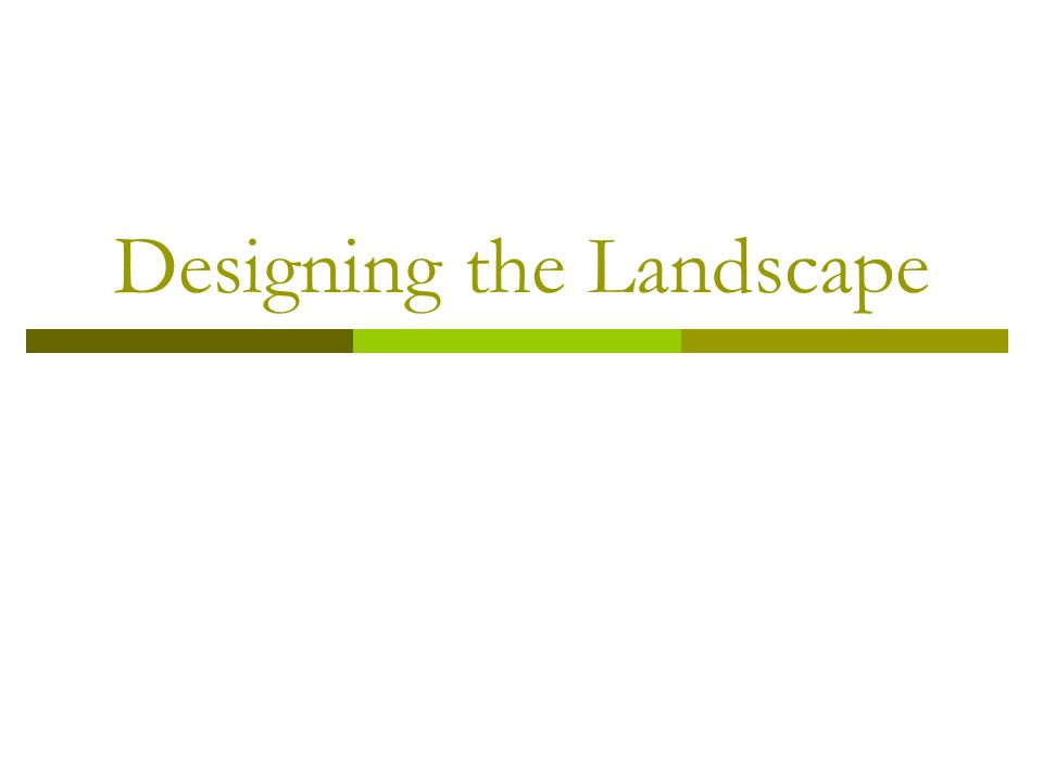Key Questions  What are the three major areas of a residential landscape.
