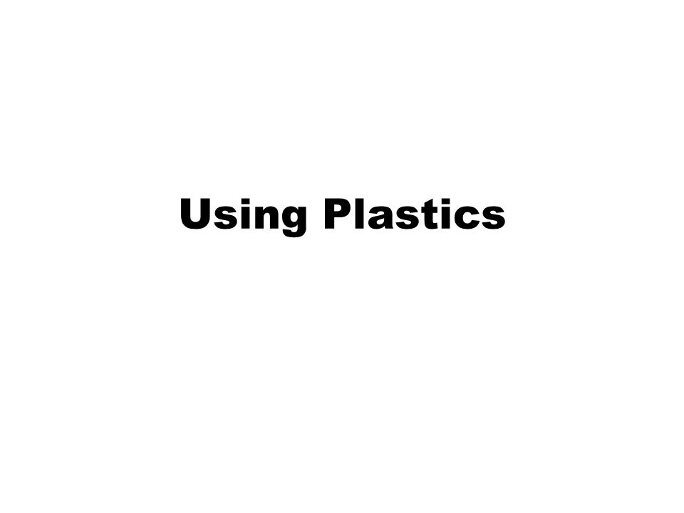 Example PVC If plasticisers are added to PVC then it behaves like a fabric It is used for, amongst other things, clothing and shower curtains