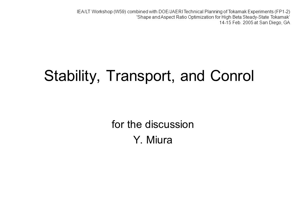 Stability, Transport, and Conrol for the discussion Y.