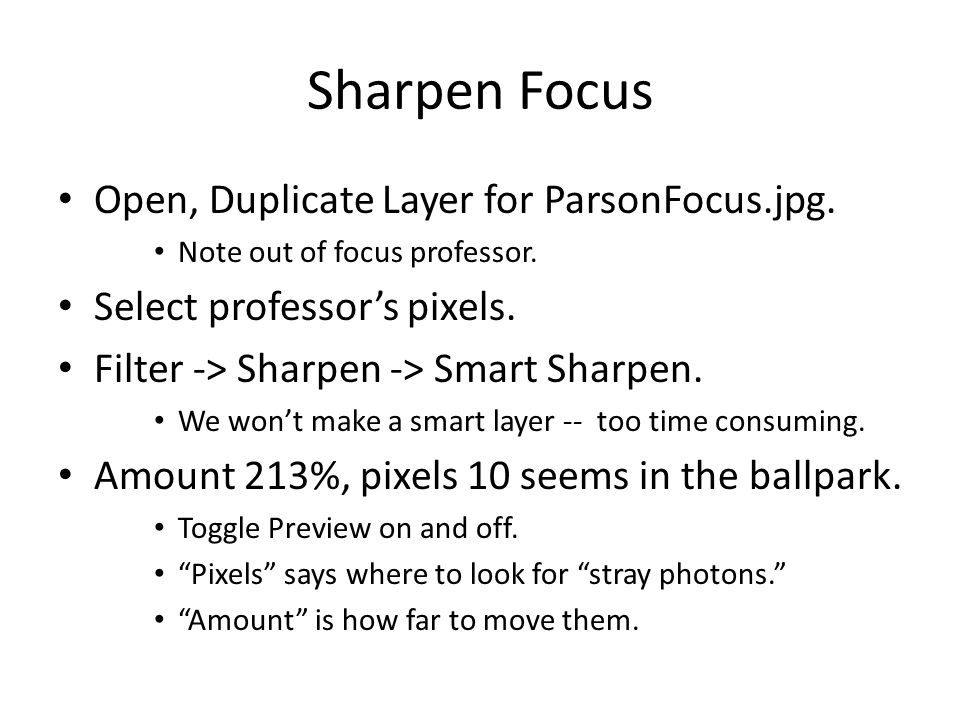 Sharpen Focus Open, Duplicate Layer for ParsonFocus.jpg.