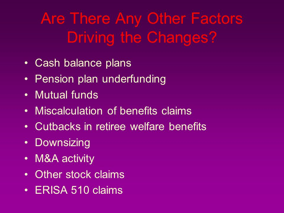 Are There Any Other Factors Driving the Changes.