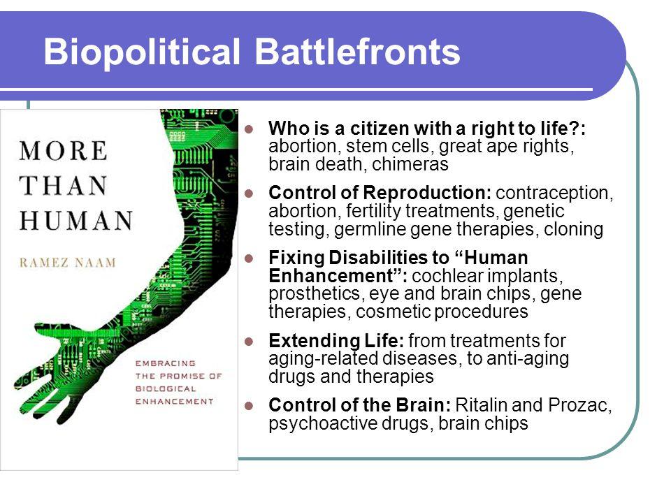 21 st Century Politics Economic Politics Biopolitics Progressive Conservative Progressive Conservative Cultural Politics Bioconservatism Transhumanism