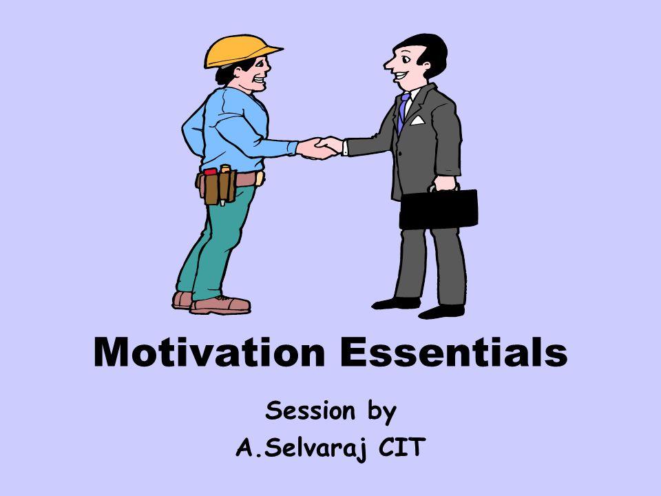 Motivation Essentials Session by A.Selvaraj CIT