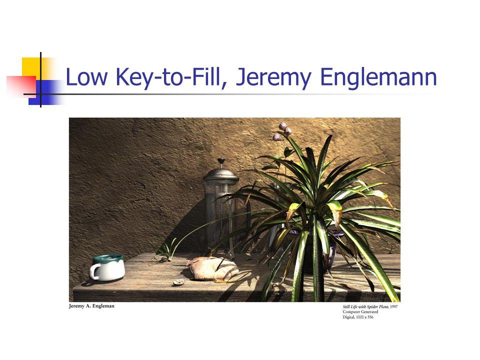 Low Key-to-Fill, Jeremy Englemann
