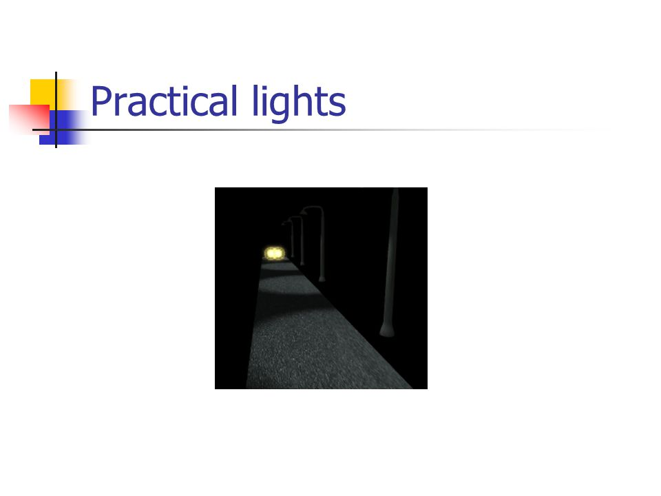 Practical lights