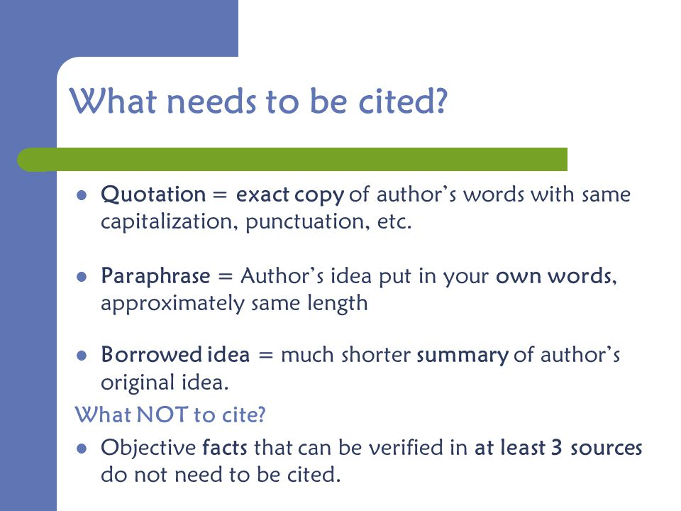 What needs to be cited.