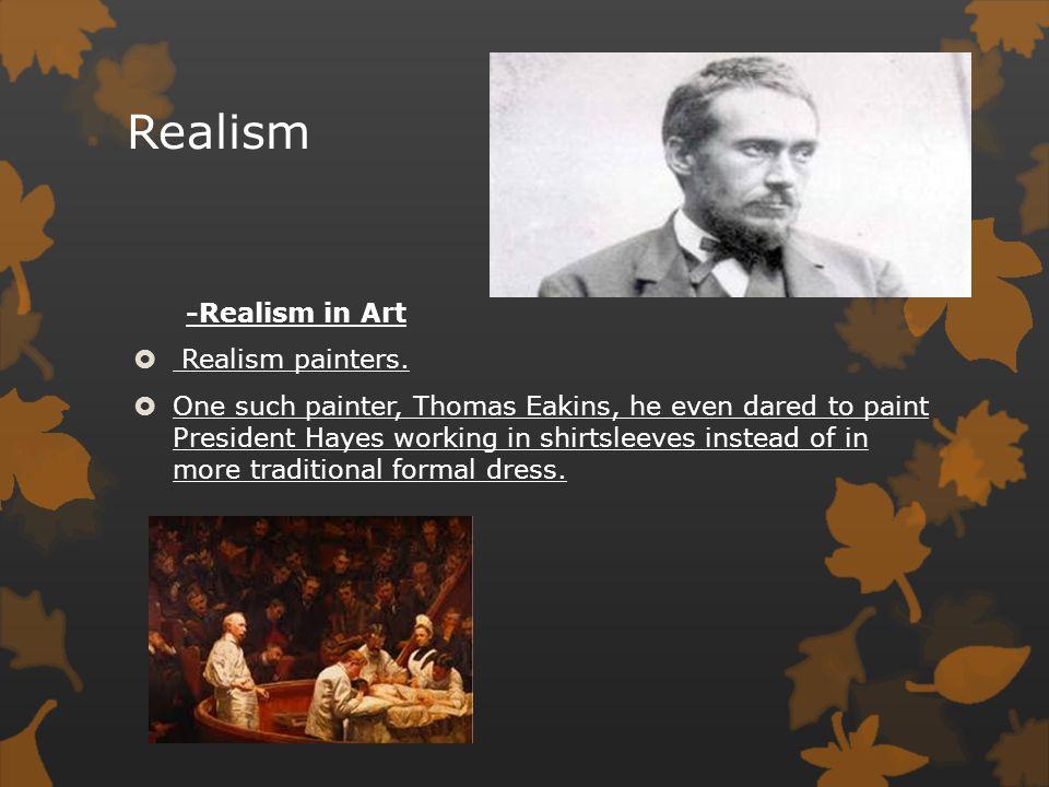 Realism -Realism in Literature  Twain wrote a true American novel.