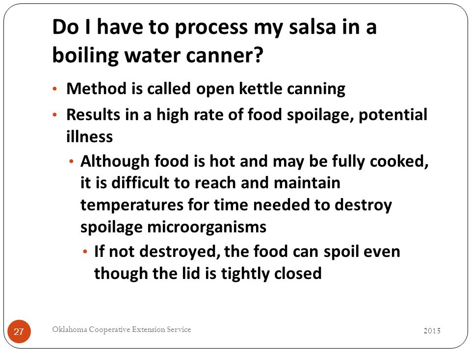 Do I have to process my salsa in a boiling water canner.