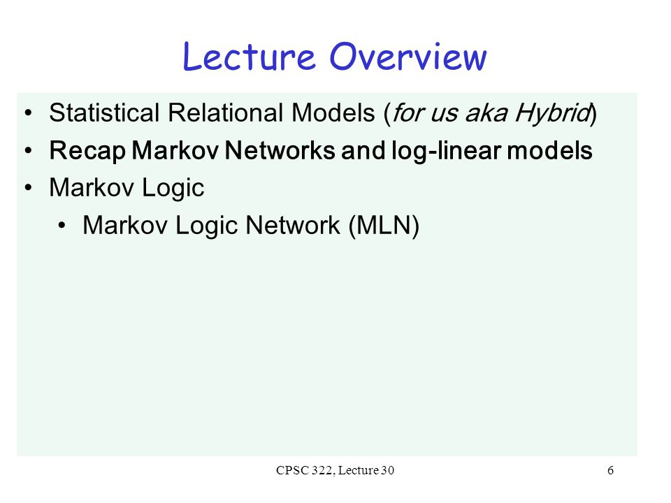Parameterization of Markov Networks CPSC 322, Lecture 30Slide 7 Factors define the local interactions (like CPTs in Bnets) What about the global model.