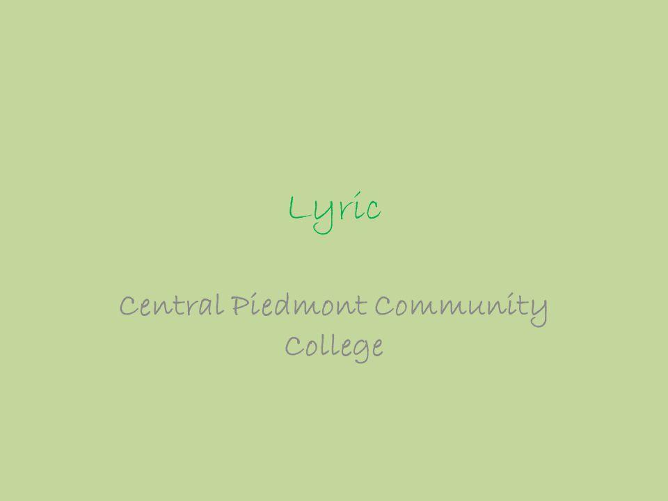 Lyric Central Piedmont Community College