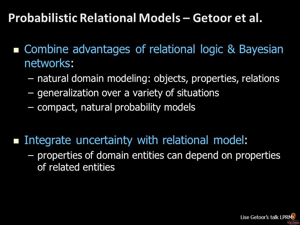 Probabilistic Relational Models – Getoor et al.