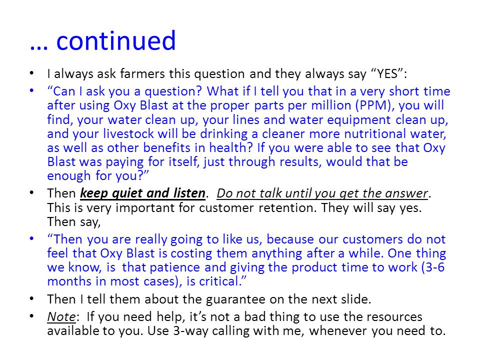 … continued I always ask farmers this question and they always say YES : Can I ask you a question.
