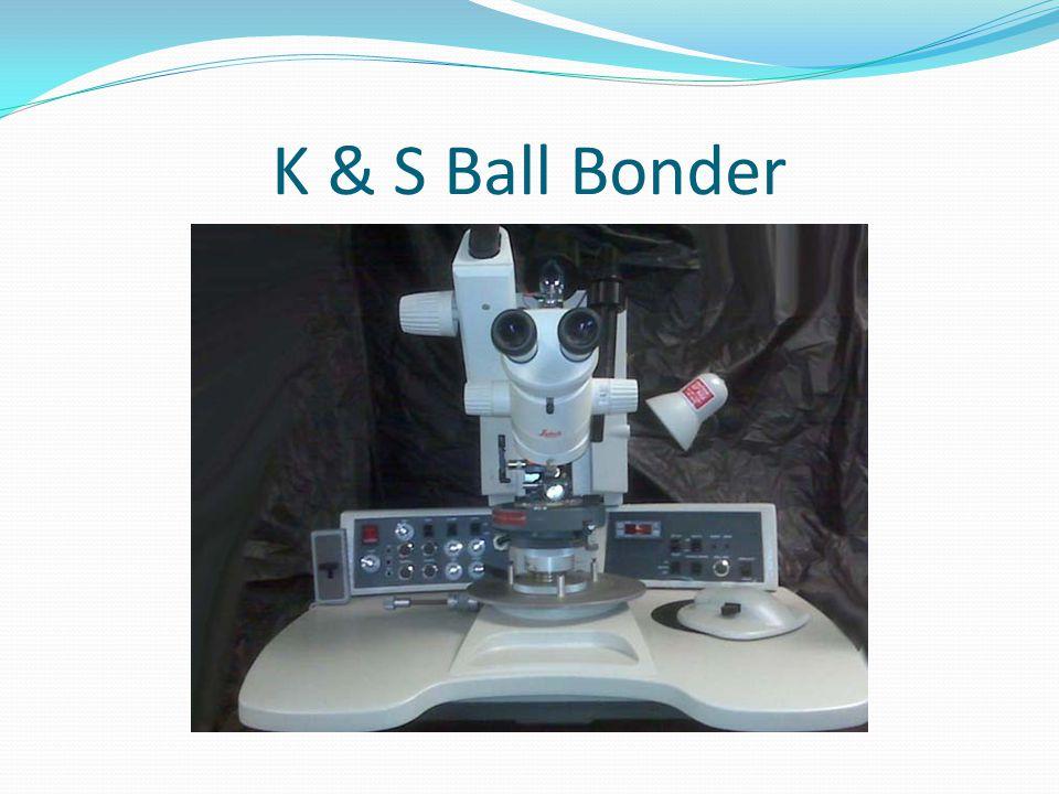 K & S Ball Bonder
