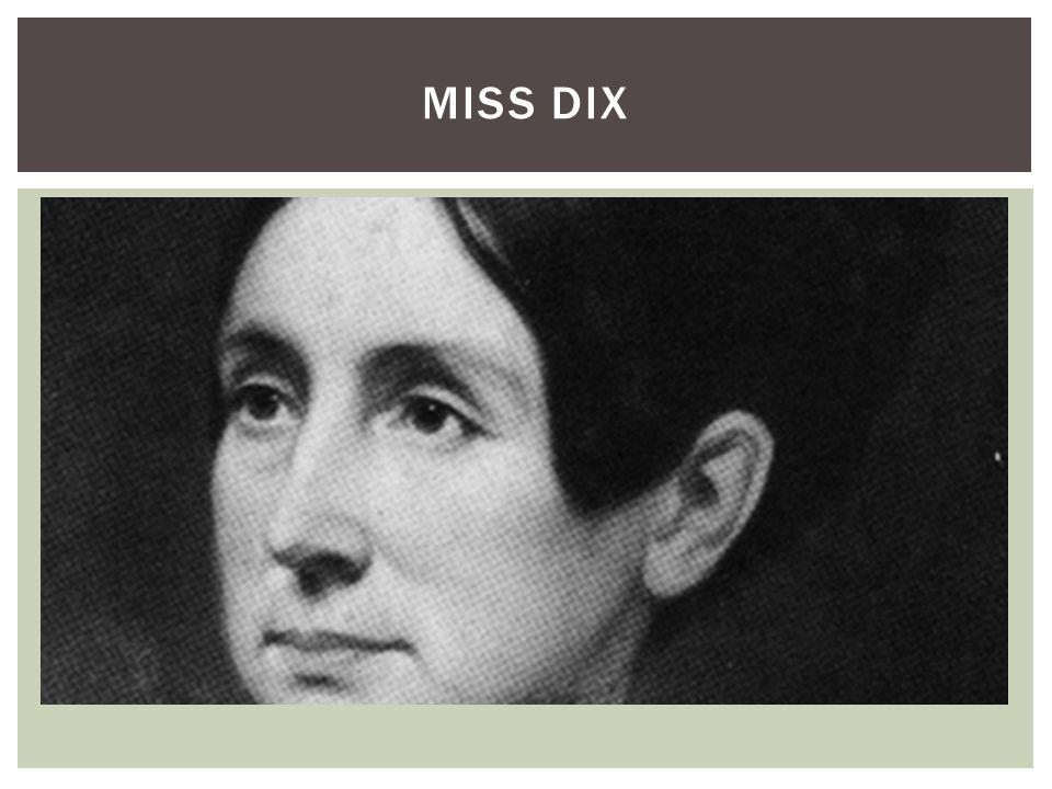MISS DIX