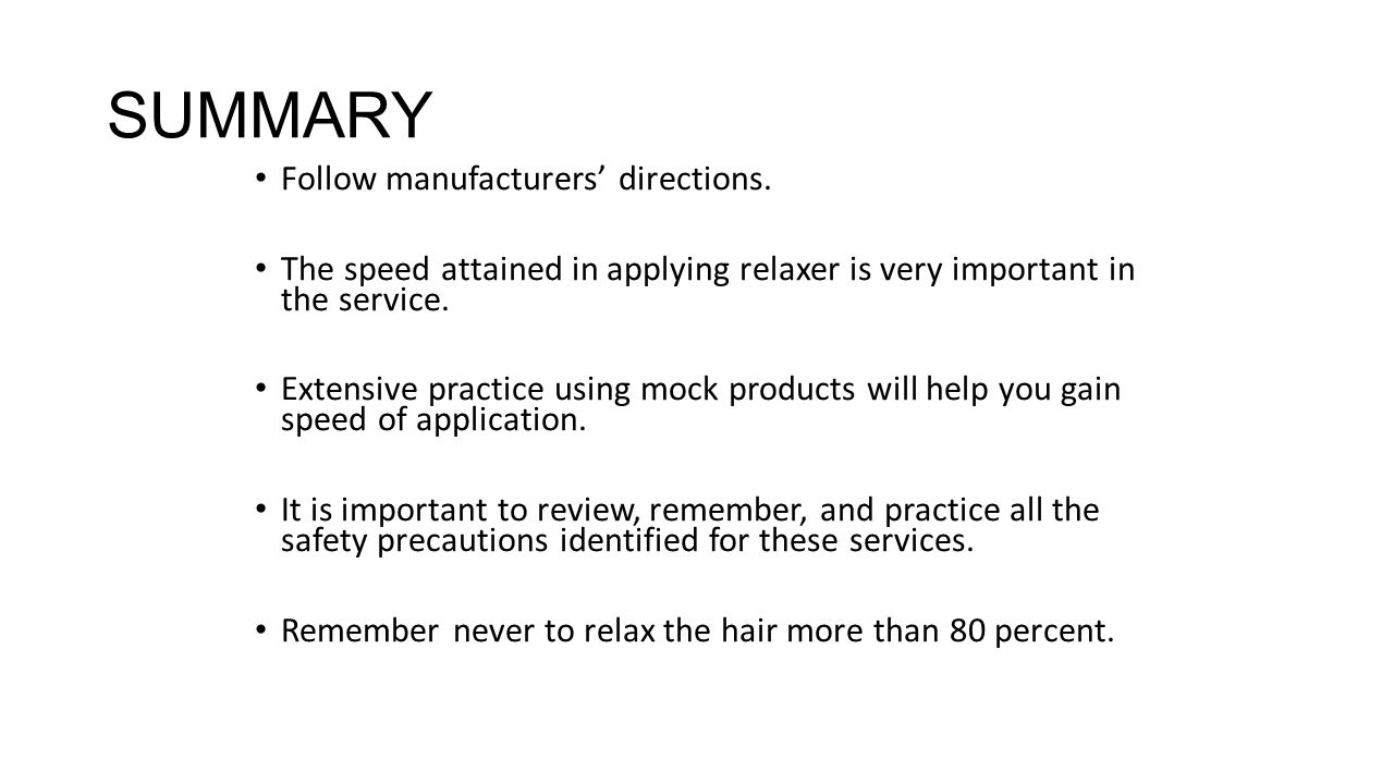 SUMMARY One of the best ways to control the texture of your client's extremely curly hair is through the use of chemical relaxers.