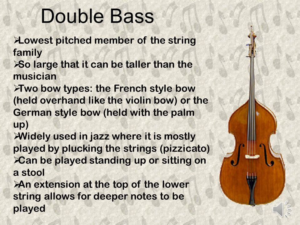 Cello  The bass member of the violin family  Played with a shorter and thicker bow  The player sits to play  The cello rests on the floor supported by a peg or spike and is held between the knees  It s larger body makes a deeper sound