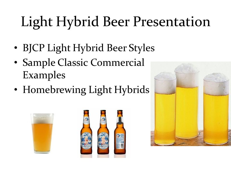 Light Hybrid Beer Presentation BJCP Light Hybrid Beer Styles Sample Classic Commercial Examples Homebrewing Light Hybrids
