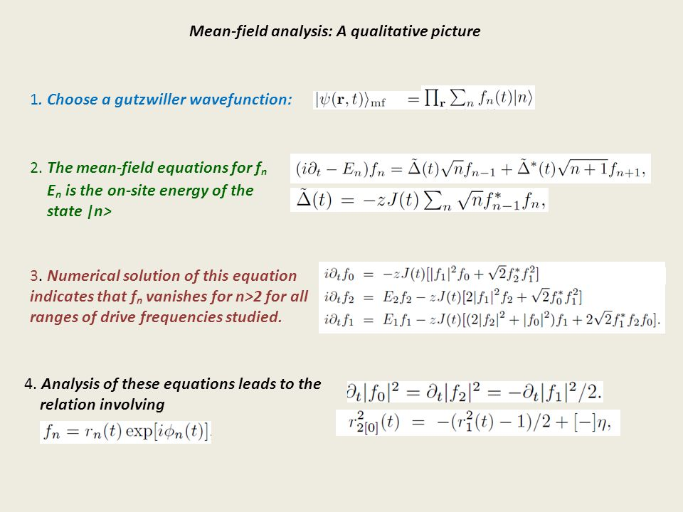 Mean-field analysis: A qualitative picture 1. Choose a gutzwiller wavefunction: 2.