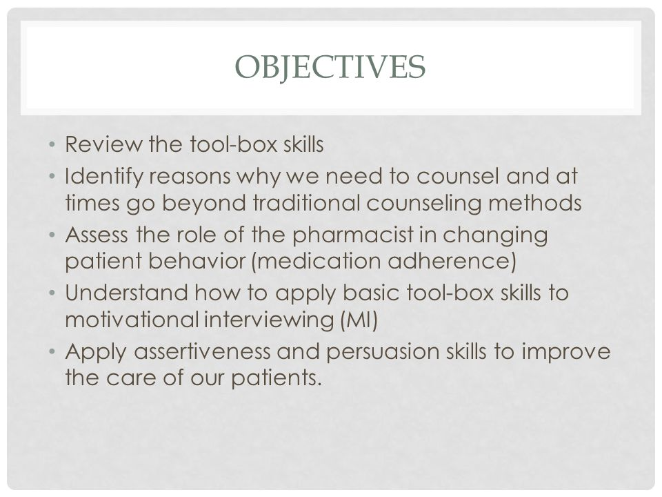 MI: SUMMARY We use dissonance to create motivation Encourages patient involvement where they can state their own concerns and goals Provides us with information we can use to effect change Fills in gaps for patients Identifies barriers to good medication and habits Focus on how meeting your goals and changing behavior will be good for you Emphasizes empathy in responding to patients.