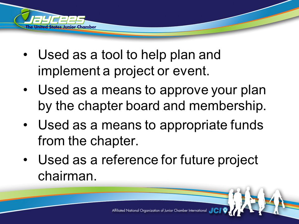 Used as a tool to help plan and implement a project or event.