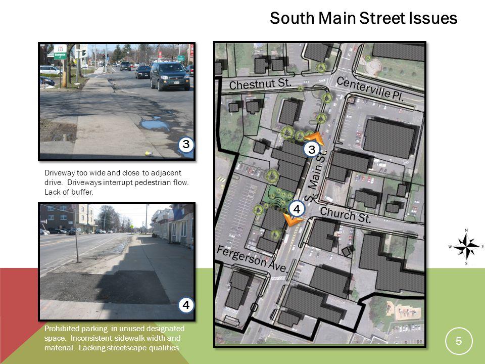 Driveway too wide and close to adjacent drive. Driveways interrupt pedestrian flow.