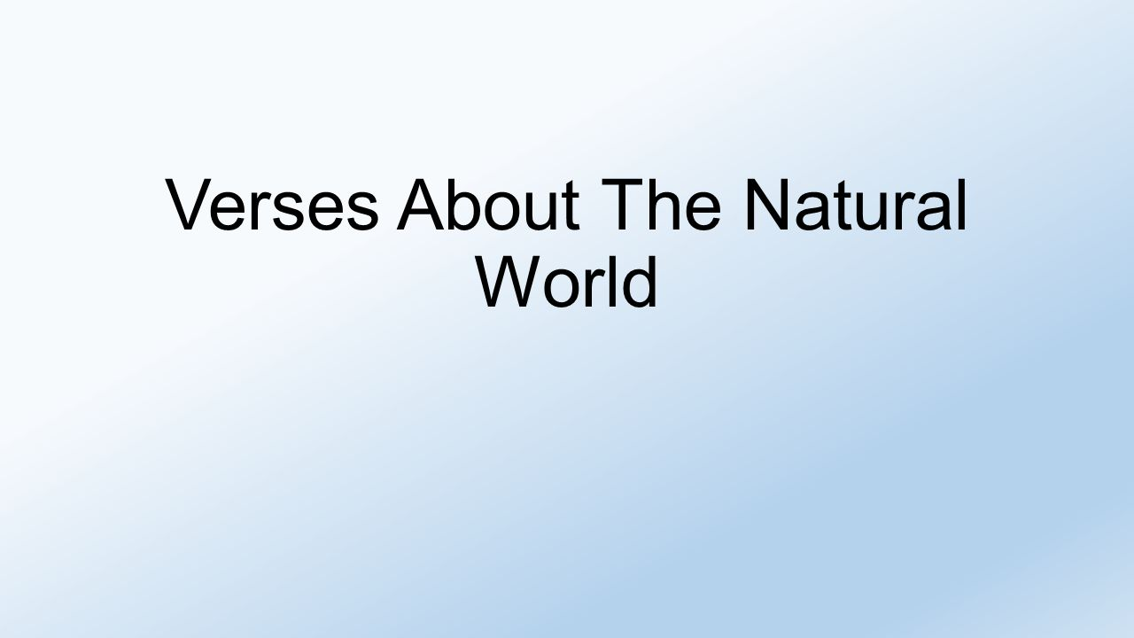 Verses About The Natural World