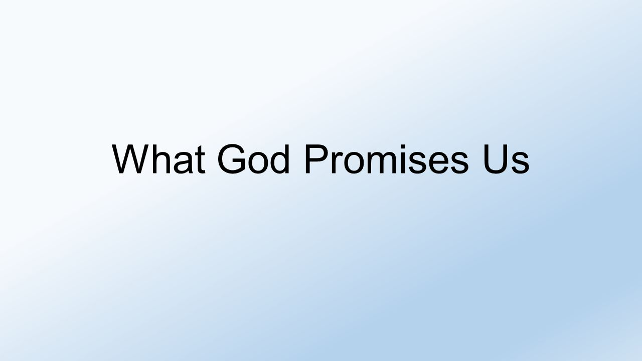 What God Promises Us