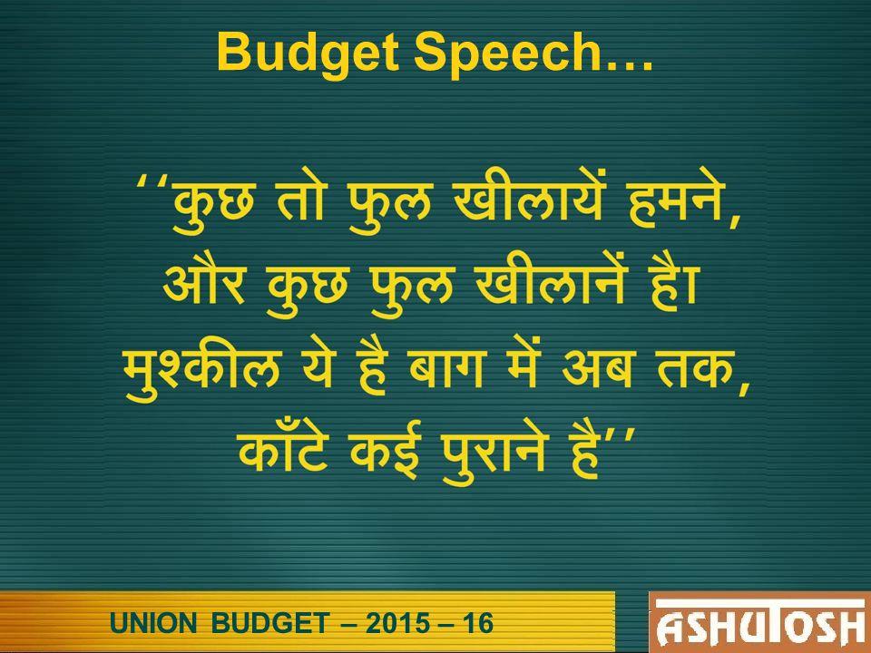 UNION BUDGET – 2015 – 16 Budget Speech…
