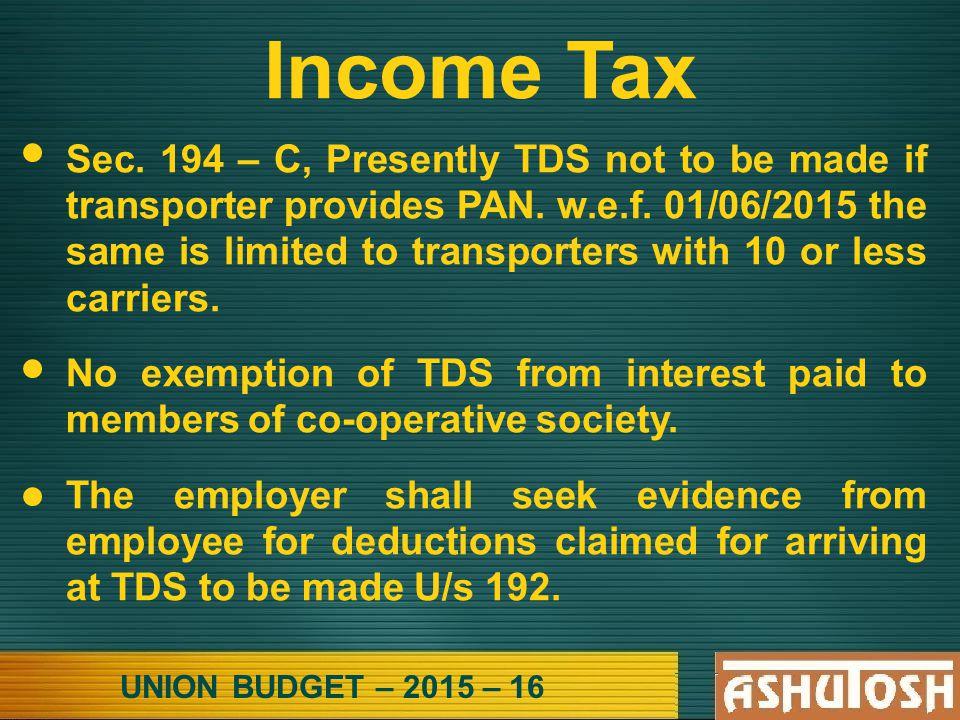 UNION BUDGET – 2015 – 16 Income Tax Sec.