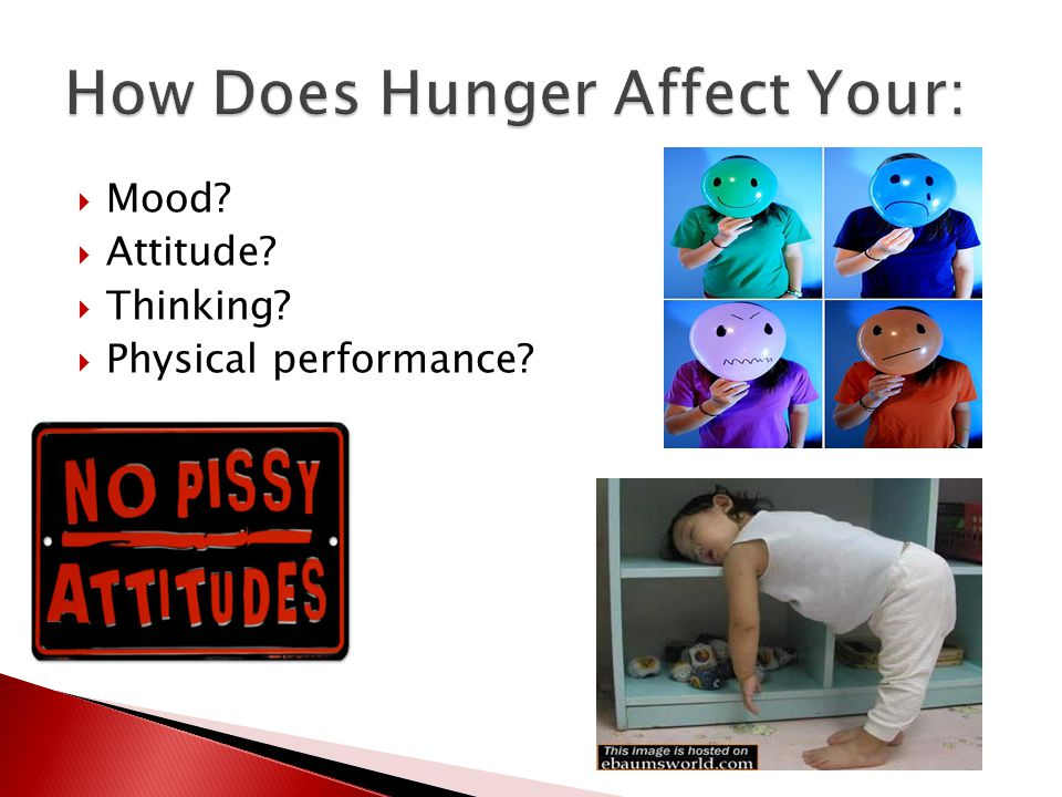  Mood?  Attitude?  Thinking?  Physical performance?