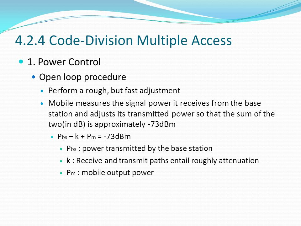4.2.4 Code-Division Multiple Access 1.