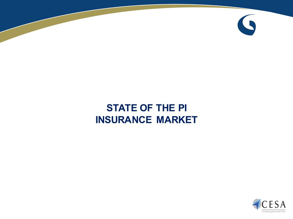 STATE OF THE PI INSURANCE MARKET