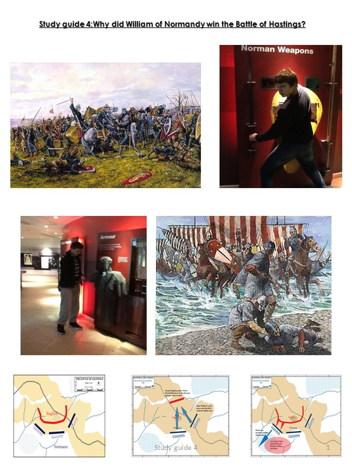 Study guide 4:Why did William of Normandy win the Battle of Hastings? Study guide 41