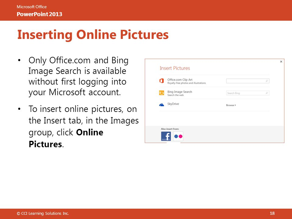 Microsoft Office PowerPoint 2013 Only Office.com and Bing Image Search is available without first logging into your Microsoft account.