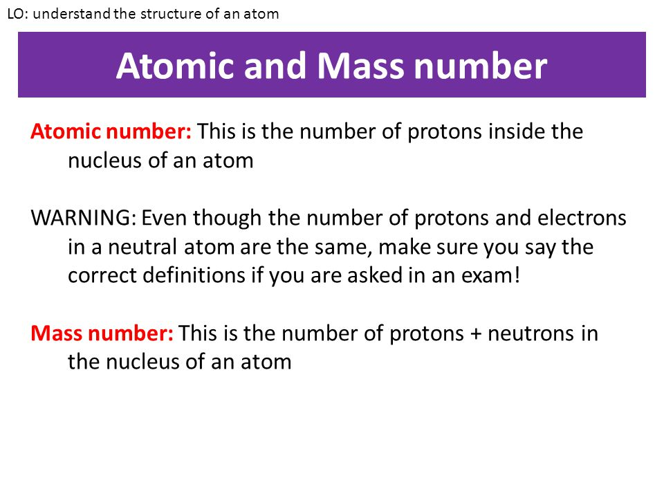Relative sizes LO: understand the structure of an atom